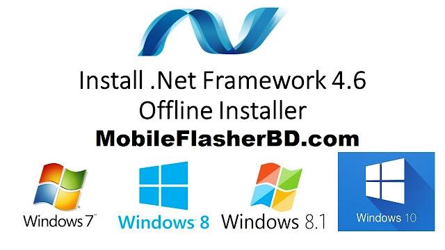 Download .Net Framework 4.6.1 Offline Installer Full Setup File For Windows 7, 8, 8.1, 10 32bit 64bit Free For All By Jonaki telecom