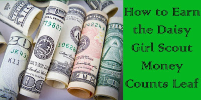 How to Earn the Daisy Girl Scout Money Counts Leaf