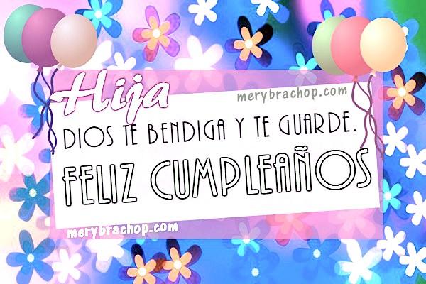frases para mi hija feliz cumpleaños Dios te bendiga