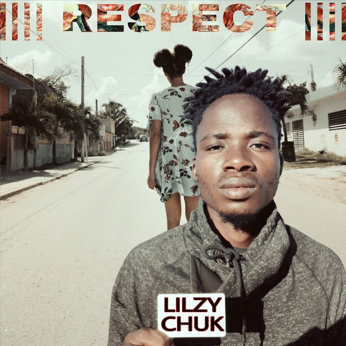 Lilzy Chuk Respect