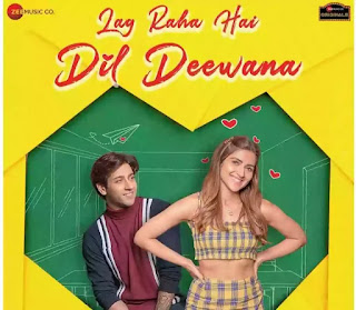 Lag Raha Hai Dil Deewana Lyrics - Palak Muchhal