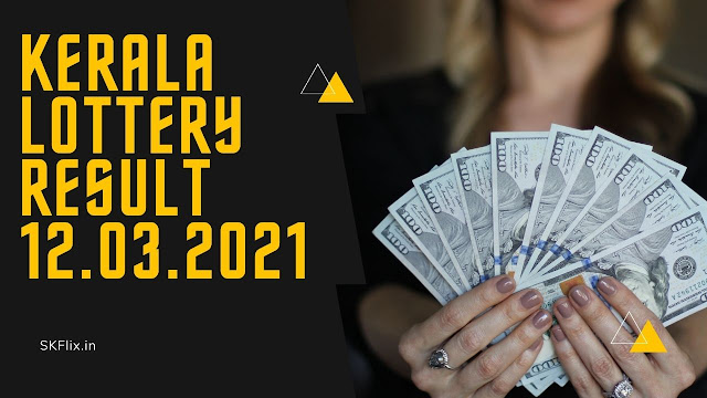 Kerala Lottery Result Today Live 12.03.2021 | Nirmal NR 215 Lottery Result