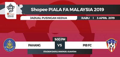 Live Streaming Pahang vs PIB FC Piala FA 3.4.2019