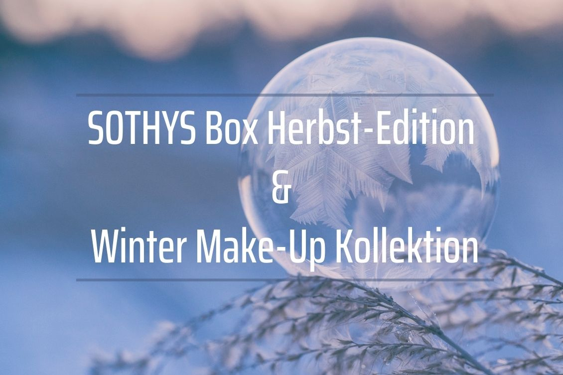 SOTHYS Box Herbst-Edition & neue Winter Make-Up Kollektion