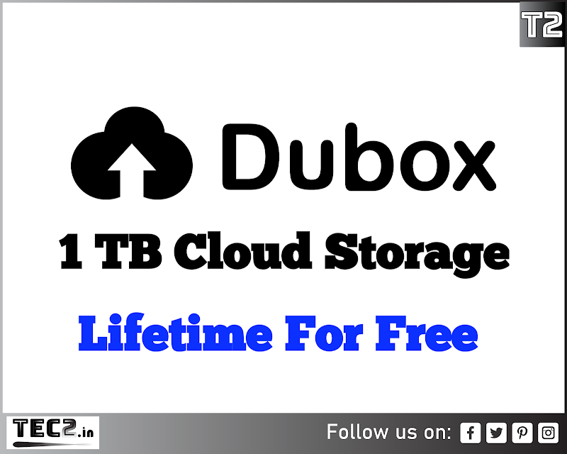 Dubox Offers 1 TB Cloud Storage Lifetime For Free