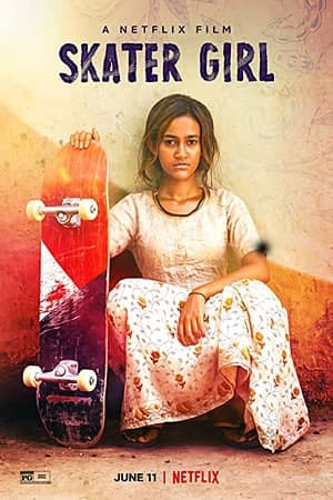 Download Skater Girl (2021) Hindi Movie 480p | 720p | 1080p WEB-DL 350MB | 1GB