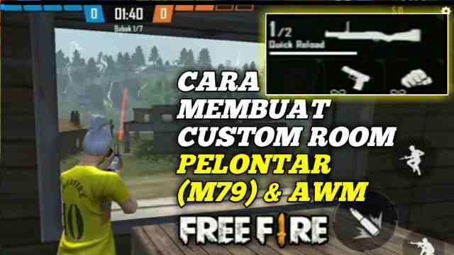 Cara Membuat Custom Room Pelontar M79 Awm Di Free Fire Mediarale