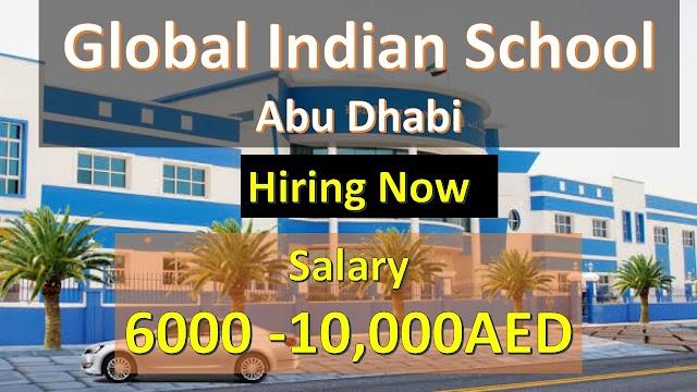 Global Indain School Jobs In Abu Dhabi | School Jobs 2020 In UAE |
