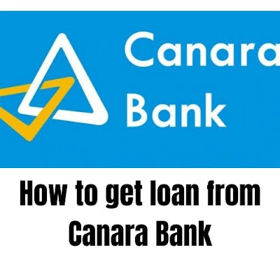 How to get loan from Canara Bank