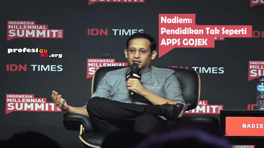 Mendikbud Nadiem Sadar, Pendidikan Tak Seperti Apps Gojek dan Perusahaan Swasta
