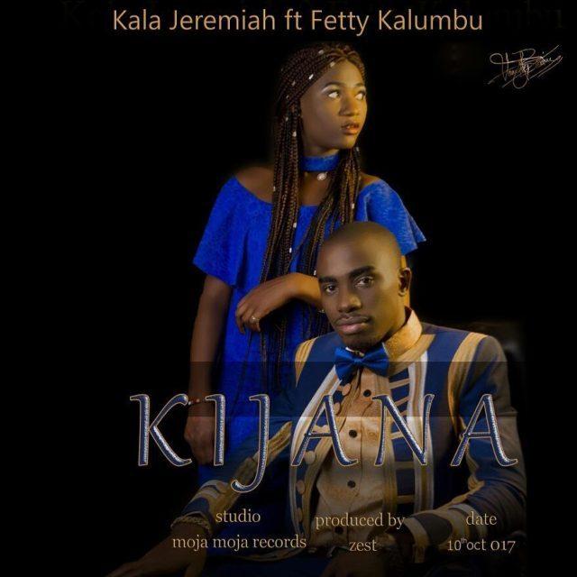 Audio: Kala Jeremiah ft. Fetty Kalumbu – Kijana   Download