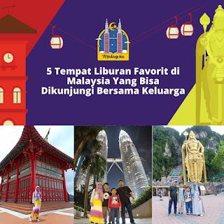 Tempat Liburan Favorit di Malaysia