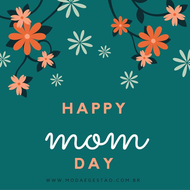 Feliz dia das Mamães!