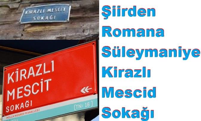 Süleymaniye Kirazlı Mescid Sokağı