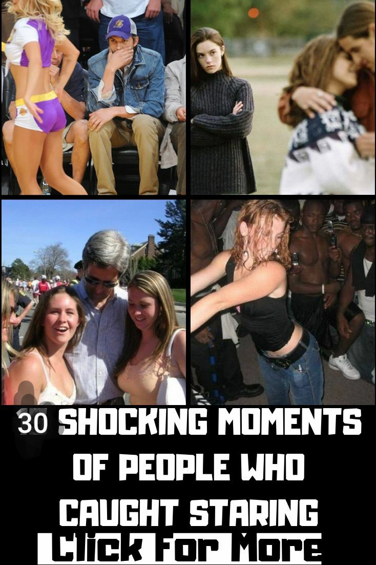 30 Shocking Moments Of People Who Caught Staring At Embarrassing Things