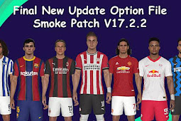 NEW Option File For SMoKE Patch V17.2 (October 2020) - PES 2017