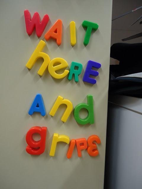 Wait here and gripe fridge magnet message
