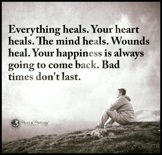 everything heals your heart mind wounds heal your happiness is