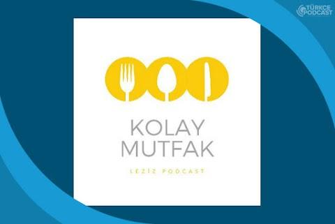 Kolay Mutfak Podcast