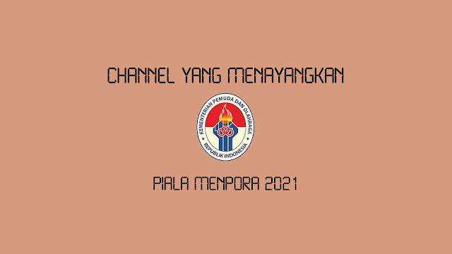 Channel yang Menayangkan Piala Menpora 2021