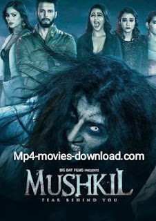 Mushkil – Fear Behind You full movie download