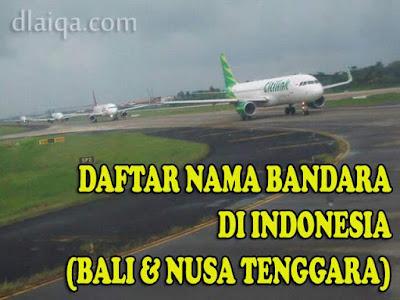 Daftar Nama Bandara Di Indonesia (Pulau Bali dan Nusa Tenggara)