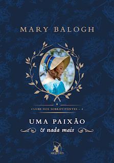 Uma paixão e nada mais - Mary BaloghPOST Apaixonada por Romances Lu Zuanon