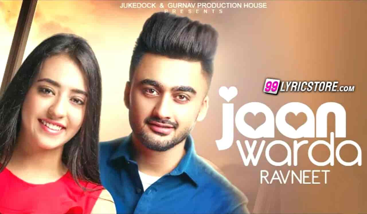 Jaan Warda punjabi song lyrics sung by Ravneet