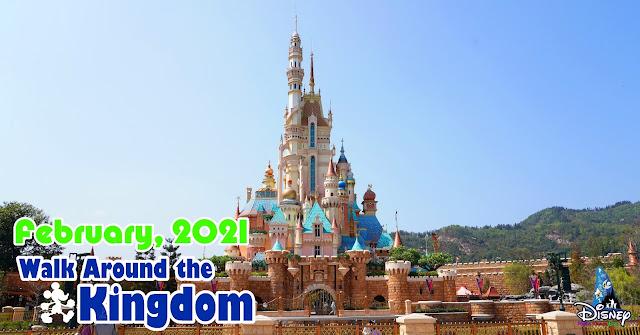 Walk-Around-the-Kingdom-Hong-Kong-Disneyland-February-2021, 香港迪士尼樂園