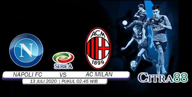 PREDIKSI-NAPOLI-VS-AC MILAN-13-JULI-2020