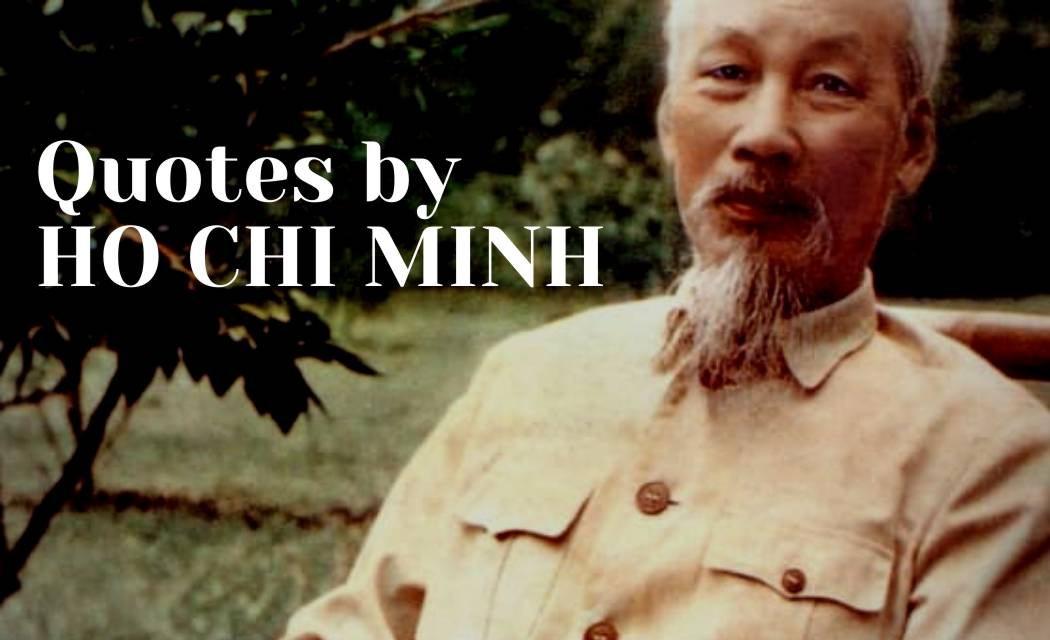 Best 21+ Quotes by Ho Chi Minh With Quotes Images
