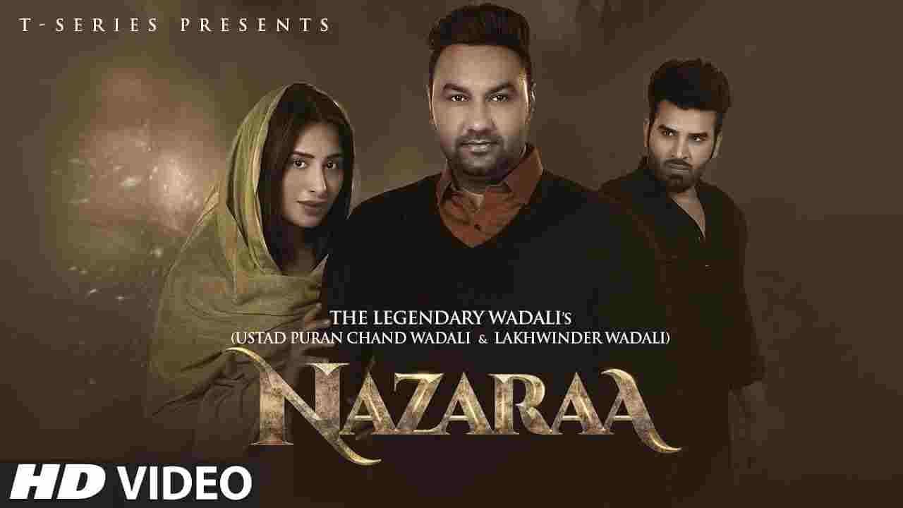 Nazaraa lyrics  Puran Chand Wadali x Lakhwinder Wadali Hindi Song