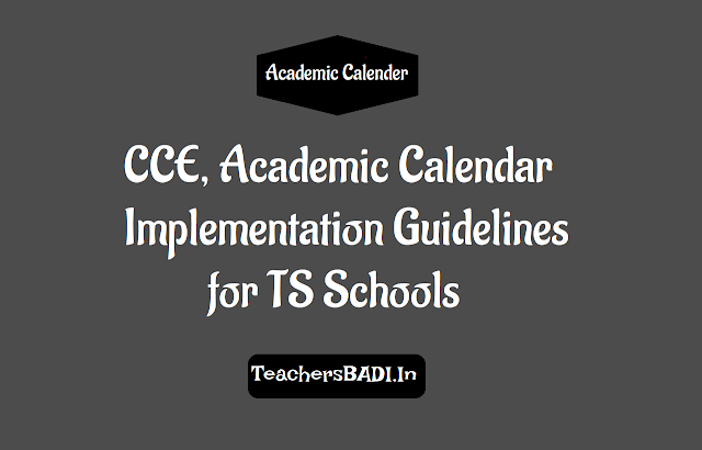 cce academic calendar implementation instructions for all telangana ts schools,textbooks, syllabus books,teacher handbooks, cce records, registers, cumulative record,scert.telangana.gov.in, visits, projects, internal exams,academic calendar,other academic issues and implementation of cce in all schools including private recognized schools