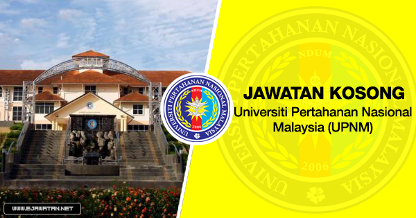 jawatan kosong Universiti Pertahanan Nasional Malaysia (UPNM) 2020