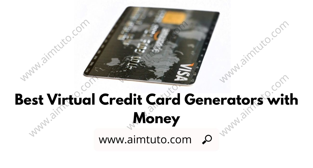 Best Free Virtual Credit Card Generator with Money