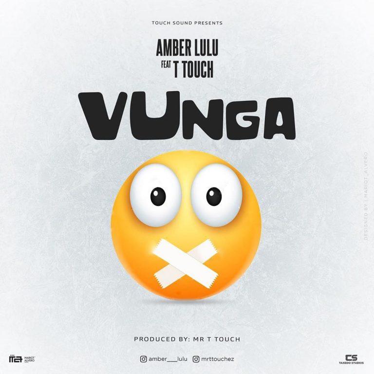 Amber Lulu Ft T Touch – Vunga