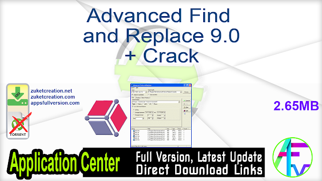 Advanced Find and Replace 9.0 + Crack