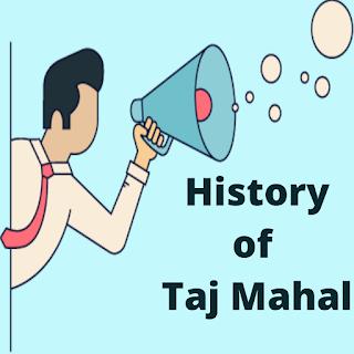 History of Taj Mahal
