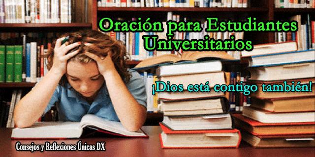 Oración para estudiantes universitarios: Dios está contigo