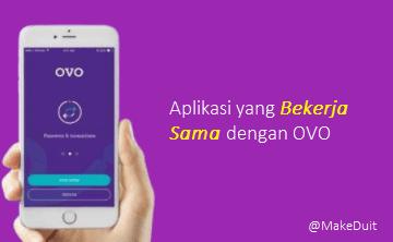 Daftar Aplikasi yang Bekerja Sama dengan OVO