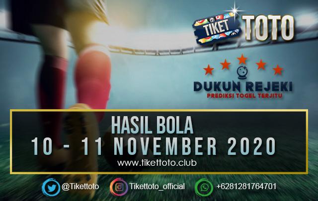 HASIL PERTANDINGAN BOLA 10 – 11 NOVEMBER 2020