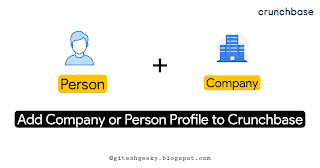 How to add Person Profile, Company Profile, Events or PR on Crunchbase