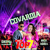 BANDA TOP 7 - COVARDIA