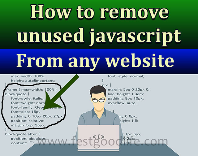 How to remove unused javascript