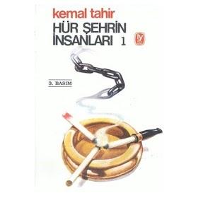 Kemal Tahir - Hür Şehrin İnsanları Cilt 1 PDF İndir
