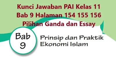 Kunci-Jawaban-PAI-Kelas-11-Bab-9-Halaman-154-155-156-Pilihan-Ganda-Essay