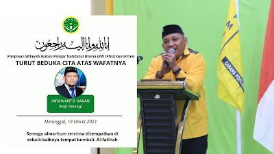 Ketua PW IPNU Gorontalo Sampaikan Duka, Haji Amang Meninggal Dunia