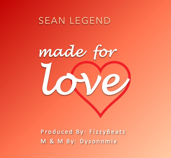 Music: Made for Love - Sean Legend