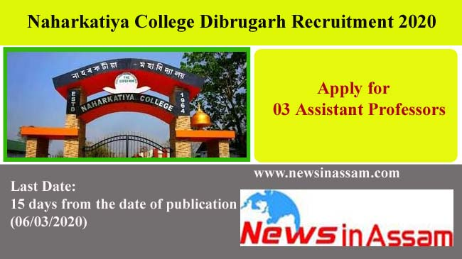 Naharkatiya College Dibrugarh recruitment 2020