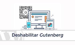 Quitar Gutenberg y usar el editor clásico en WordPress